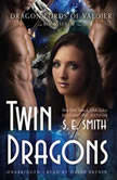 Twin Dragons, S. E. Smith