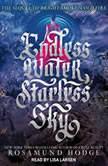 Endless Water, Starless Sky, Rosamund Hodge