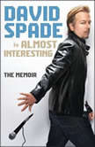 Almost Interesting The Memoir, David Spade