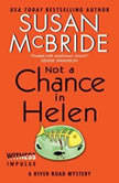 Not a Chance in Helen A River Road Mystery, Susan McBride