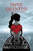 Paper Valentine, Brenna Yovanoff