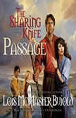 The Sharing Knife, Vol. 3 Passage, Lois McMaster Bujold