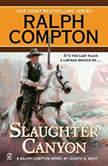 Ralph Compton Slaughter Canyon, Ralph Compton