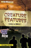 Creature Features, Engle