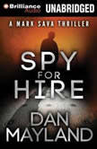 Spy for Hire, Dan Mayland