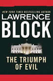 The Triumph of Evil, Lawrence Block