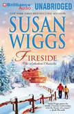 Fireside The Lakeshore Chronicles, Susan Wiggs
