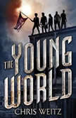 The Young World, Chris Weitz
