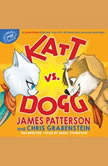 Katt vs. Dogg, James Patterson
