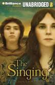 The Singing The Fourth Book of Pellinor, Alison Croggon