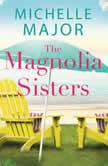 The Magnolia Sisters, Michelle Major