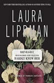 Easy as A-B-C, Laura Lippman