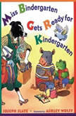 Miss Bindergarten Gets Ready for Kindergarten, Joseph Slate