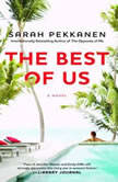 The Best of Us, Sarah Pekkanen