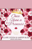 Once Upon a Princess , Harper Bliss