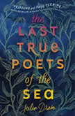 The Last True Poets of the Sea, Julia Drake
