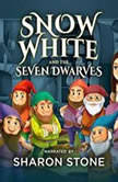 Snow White and the Seven Dwarfs, the Brothers Grimm