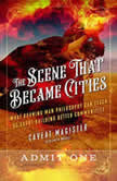 The Scene That Became Cities What Burning Man Philosophy Can Teach Us about Building Better Communities, Magister Caveat