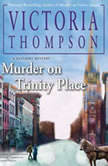 Murder on Trinity Place, Victoria Thompson