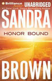 Honor Bound, Sandra Brown