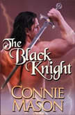 The Black Knight, Connie Mason