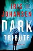 Dark Tribute, Iris Johansen
