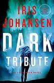 Dark Tribute, Iris Johansen