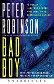 Bad Boy An Inspector Banks Novel, Peter Robinson