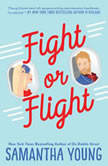 Fight or Flight, Samantha Young
