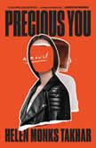Precious You A Novel, Helen Monks Takhar