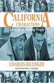 California Characters An Array Of Amazing People, Charles Hillinger