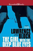 The Girl with the Deep Blue Eyes, Lawrence Block