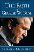 The Faith of George W. Bush, Stephen Mansfield