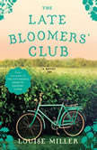 The Late Bloomers' Club, Louise Miller