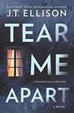 Tear Me Apart, J.T. Ellison