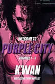 Purple City Volumes 1-3, Kwan