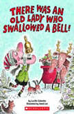 There Was an Old Lady Who Swallowed a Bell!, Lucille Colandro