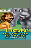 Lion and the fear of water Bedtime Stories Kids, Dr. MC
