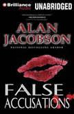 False Accusations, Alan Jacobson