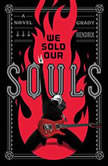 We Sold Our Souls, Grady Hendrix