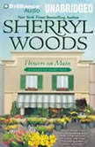 Flowers on Main A Chesapeake Shores Novel, Sherryl Woods