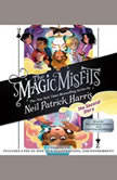 The Magic Misfits: The Second Story, Neil Patrick Harris