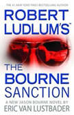 Robert Ludlum's (TM) The Bourne Sanction, Eric Van Lustbader