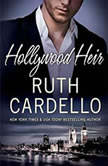 Hollywood Heir, Ruth Cardello