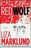 Red Wolf, Liza Marklund
