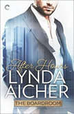 After Hours (The Boardroom), Lynda Aicher