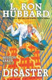 Disaster Audio, L. Ron Hubbard