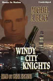 Windy City Knights, Michael A. Black