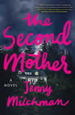 The Second Mother, Jenny Milchman