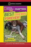National Geographic Kids Chapters: Courageous Canine And More True Stories of Amazing Animal Heroes, Amy Shields